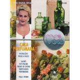 Coleção Mais Você - Casa Perfumada, Ana Maria Braga