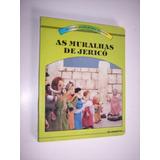 Histórias Da Biblia Para Crianças: As Muralhas De Jericó