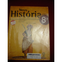 Novo História - Conceitos E Procedimentos - 8º Ano