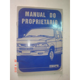 Manual Pick Up Ford Sr Deserter F1000 Original Lx Xk Turbo