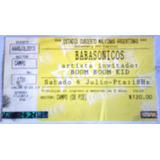 Entrada Recital Babasonicos Año 2013