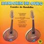 Evandro Do Bandolim E Regional Lp Bandolim De Ouro - 1982