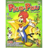 Álbum Pica-pau E Seus Amigos 2009 - Completo - Para Colar