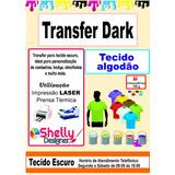 Papel Transfer Dark+light Algodão Escuro/claro Laser