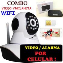 Combo Camara Ip + Router Alarma Vigilancia Por Celular Wifi