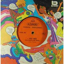 Patrick Hernandez Compacto Vinil Disco Queen 1979 Stereo