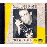 Guilherme Dias Gomes Milhas Milhas Cd Som Livre 1989 Lacrado
