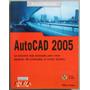 Manual Avanzado Autocad 2005 - Milton Chanes - Anaya