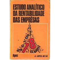 Estudo Analítico Da Rentabilidade Das Emprêsas A.lopes De Sá