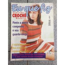 Revista Eu Que Fiz Crochê Ponto A Ponto N°06