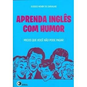 Aprenda Ingles Com Humor: Micos Que Voce Nao Pode Pagar