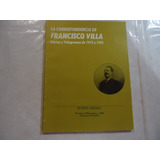 La Correspondencia De Francisco Villa Autor: Rubén Osorio
