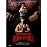 Dvd Original : Massacre No Bairro Japonês -raro Brandon Lee