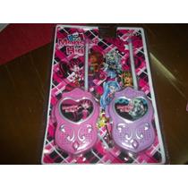 Walkie Tolkies De Monster High/violetta/princesa Sofia