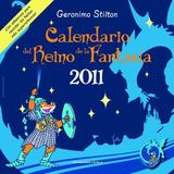 (2011).calendario Stilton 30x30; Geronimo Stilton