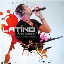 Cd Latino Junto E Misturado 2 Festa Universitaria Ao Vivo