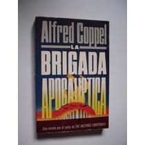 La Brigada Apocalíptica - Alfred Coppel - 1983