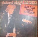 Richard Clayderman - Balada Para Adeline - Lp Vinilo