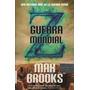 Libro: Guerra Mundial Z De Max Brooks
