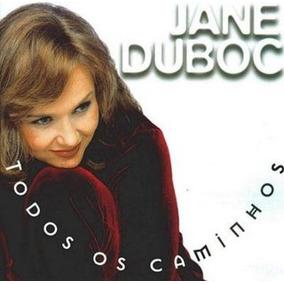 Jane Duboc - Todos Os Caminhos