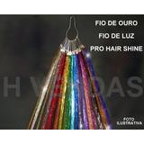 20 Fios De Ouro - Fio De Luz - Pro Hair Shine - Menor Preço!