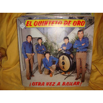 Vinilo Quinteto De Oro Otra Vez A Bailar P1
