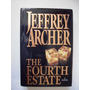 The Fourth Estate - Jeffrey Archer - 1996
