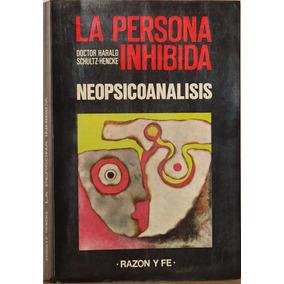 La Persona Inhibida - Dr. Harald Schultz- Hencke -tapa Suave