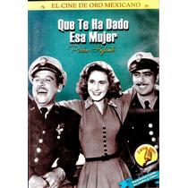 Dvd Que Te Ha Dado Esa Mujer (1951) - Ismael Rodriguez