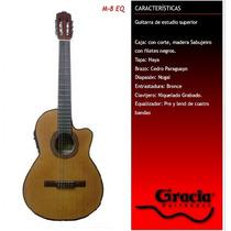 Guitarra Eléctrocriolla Gracia Modelo M8eq Con Funda