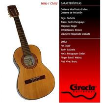 Guitarra Clásica Gracia Modelo Niño Para Chicos