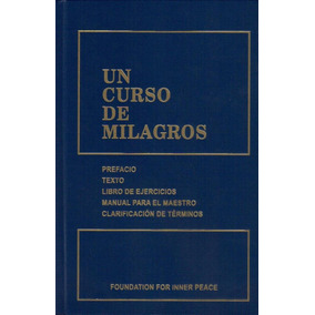 Un Curso De Milagros - Foundation For Inner Peace