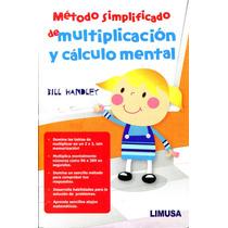 Metodo Simplificado De Multiplicacion Y Calculo Mental - Bil