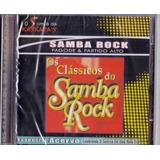 Cd Os Clássicos Do Samba Rock - Pagode E Partido Alto- Novo*