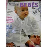 Libro El Arte De Tejer Bebés De 0 24 Meses Palermo O Env
