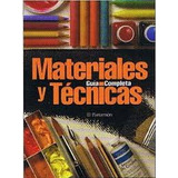 Libro: Materiales Y Tecnicas - Guia Completa 1vol. Parramon