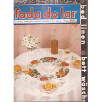 Artesanato - Revista Antiga Fada Do Lar Nº 27 Bordado