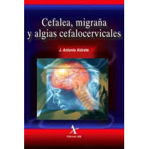 Cefalea, Migraña Y Algias Cefalocervicales Alfil