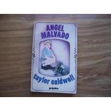 Ángel Mavado-aut-taylor Caldwel-edit-grijalbo-hm4
