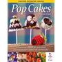 Pop Cakes - Marcela Capo - Bdi - Grupal