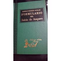 Formulario Del Juicio Del Amparo- Romulo Rosales Aguilar