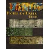 Hotel Da Bahia: 60 Anos Years Claudiomar Gonçalves (editor)