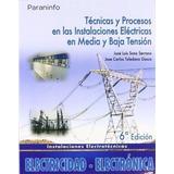 Técnicas Y Procesos En Las Instalaciones Eléctricas Serrano