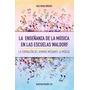 Libro La Enseñanza De La Música En Las Escuelas Waldorf
