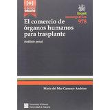 El Comercio De Órganos Humanos Para Trasplante Envío Gratis