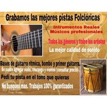 Pistas Folclóricas Para Cantantes Y Músicos. Las Mejores¡