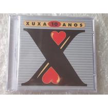 Cd Xuxa 10 Anos Lacrado