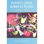 Punto Y Línea Sobre El Plano - Vassily Kandinsky Libro Nuevo
