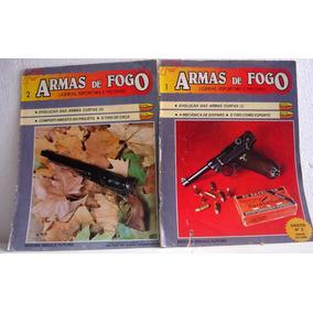 Lote 2 Revistas Armas De Fogo Nº1 E 2 Rarissimo!