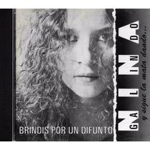 Brindis Por Un Difunto - Nina Galindo Y Sigue La Mata - 1 Cd